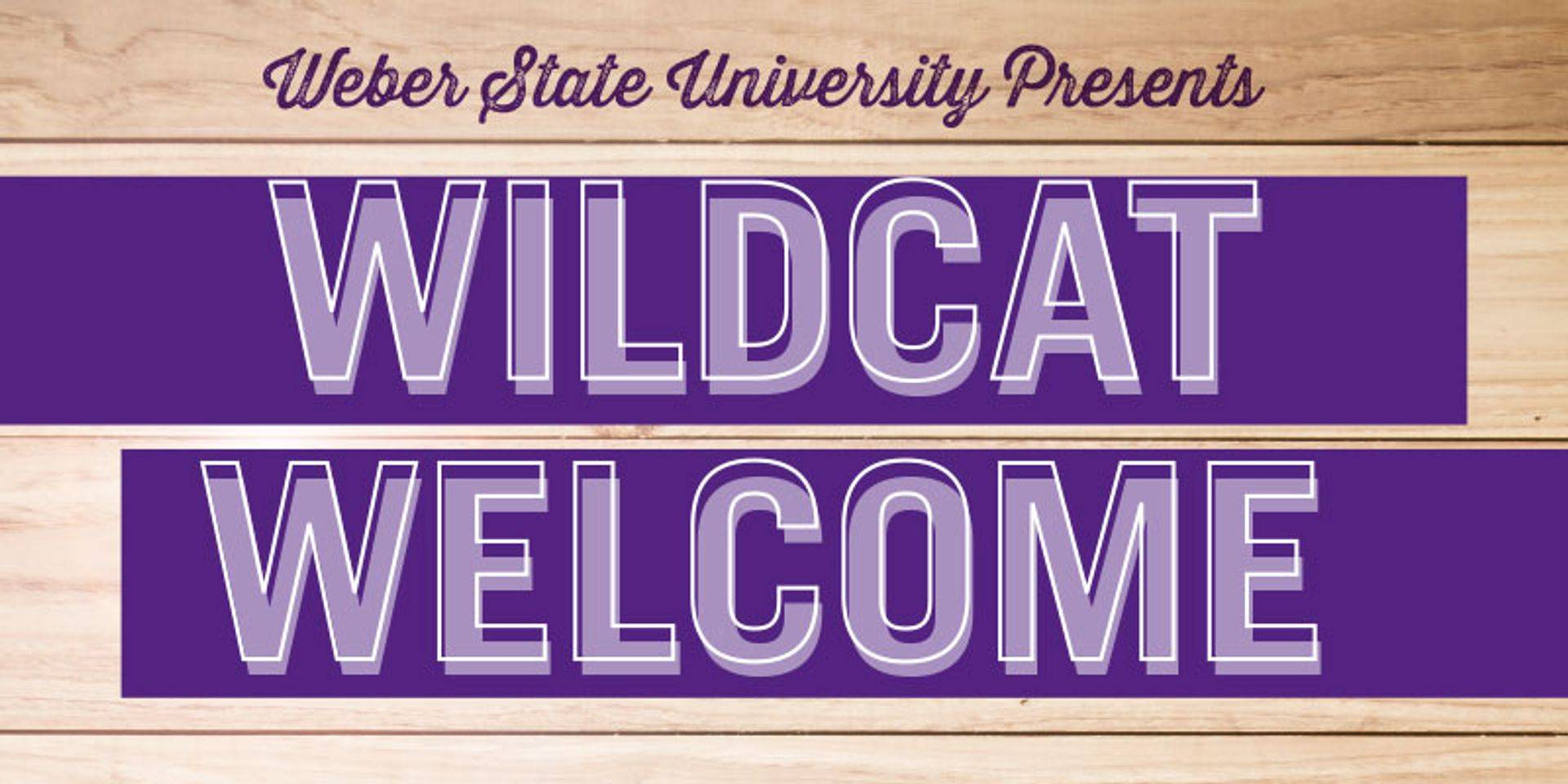 Weber State Welcome