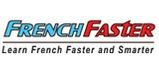 French Faster - Learn French Fast, Quickly, Easy, Cheap.
