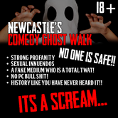Newcastle's Comedy Ghost Walk is back and better than ever, join us for a real scream!